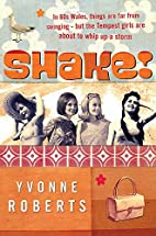 Shake by Yvonne Roberts