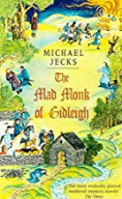 The Mad Monk of Gidleigh by Michael Jecks