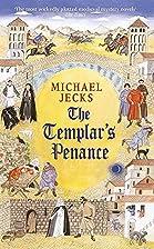 The Templar's Penance by Michael Jecks