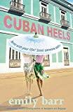 Barr, Emily: Cuban Heels