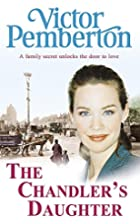 The Chandler's Daughter by Victor…