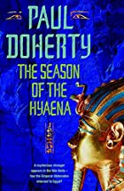 The Season of the Hyaena by Paul Doherty