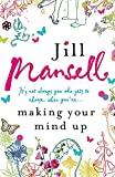 Jill Mansell: Making Your Mind Up