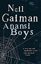 Anansi Boys by Neil Gaiman