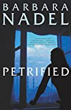 Barbara Nadel: Petrified