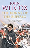 Wilcox, John: The Horns of the Buffalo