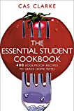 Clarke, Cas: The Essential Student Cookbook