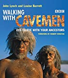 Lynch, John: Walking with Cavemen