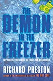 Preston, Richard: The Demon in the Freezer: The terrifying truth about the threat from Bioterrorism