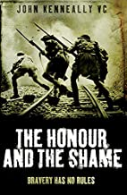 The Honour and the Shame by John Kenneally…