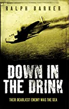 Down in the Drink by Ralph Barker
