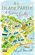 An Island Parish: A Summer on Scilly by…