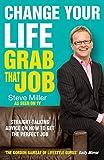 Miller, Steve: Change Your Life: Grab That Job