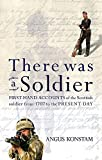 Konstam, Angus: There Was a Soldier