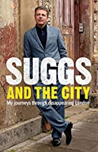 Suggs and the City: My Journeys Through…