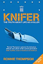 Knifer by Ronnie Thompson