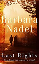 Last Rights by Barbara Nadel