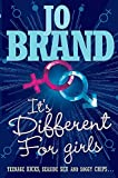 Brand, Jo: It&#39;s Different for Girls