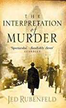 Interpretation Of Murder, The by Jed…