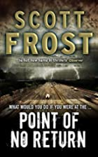 Point of No Return by Scott Frost