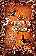 The Darkening Glass by Paul Doherty