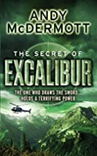 The Secret of Excalibur (Nina Wilde/Eddie…