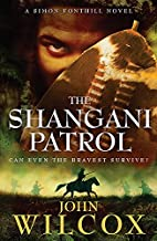 The Shangani Patrol by John Wilcox