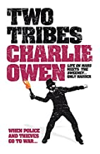 Two Tribes by Charlie Owen