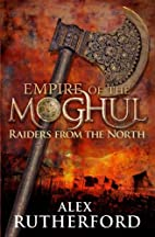 Empire of the Moghul Raiders from the North…