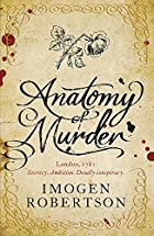 Anatomy of murder by Imogen Robertson