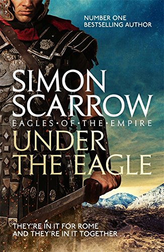 Cover of Under the Eagle by Simon Scarrow