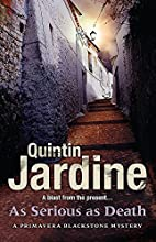 As Serious as Death by Quintin Jardine