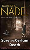 Nadel, Barbara: Sure and Certain Death (Francis Hancock Mysteries)