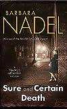 Nadel, Barbara: Sure and Certain Death (Francis Hancock Mysteries)