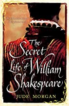 The Secret Life of William Shakespeare by…