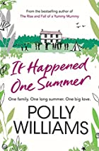 It Happened One Summer by Polly Williams