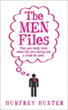 The Men Files. by Humfrey Hunter