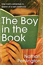 The Boy in the Book: One Man's Adventure in…