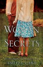 A Woman of Secrets by Amelia Carr