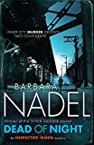 Nadel, Barbara: Dead of Night (Inspector Ikmen Mysteries)