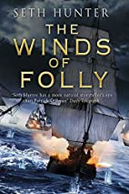 The Winds of Folly by Paul Bryers