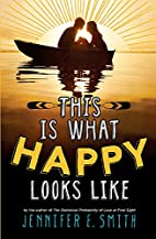 This Is What Happy Looks Like by Jennifer E.…