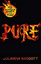 Pure (Pure Trilogy) by Julianna Baggott