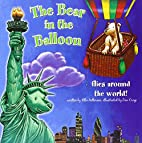 Bear in the Balloon Flies Around the World!…