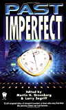 Greenberg, Martin H.: Past Imperfect