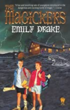 The Magickers by Emily Drake