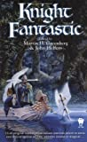 Greenberg, Martin H.: Knight Fantastic
