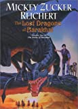 Reichert, Mickey Zucker: Lost Dragons of Barakhai, The :: (The Books of Barakhai #2)