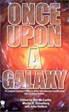 Once Upon a Galaxy by Wil McCarthy