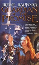 Guardian of the Promise by Irene Radford